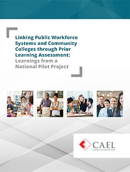 Linking-Workforce-Systems-and-Colleges-through-PLA_Cover-Image_CAEL_2018
