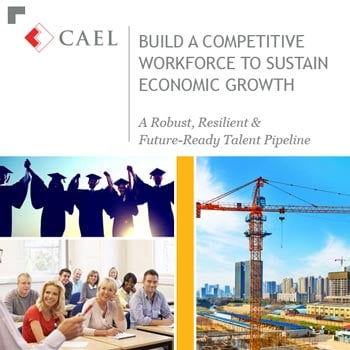 BUILD A COMPETITIVE WORKFORCE TO SUSTAIN ECONOMIC GROWTH
