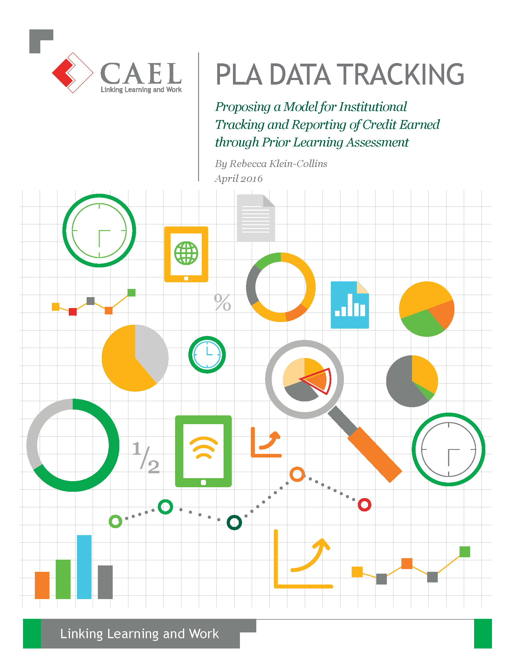 PLA data tracking - proposing a model for institutional tracking and reporting of credit earned through prior learning assessment