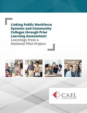 Click here to download your free copy of Linking Public Workforce Systems and Community Colleges through Prior Learning Assessment